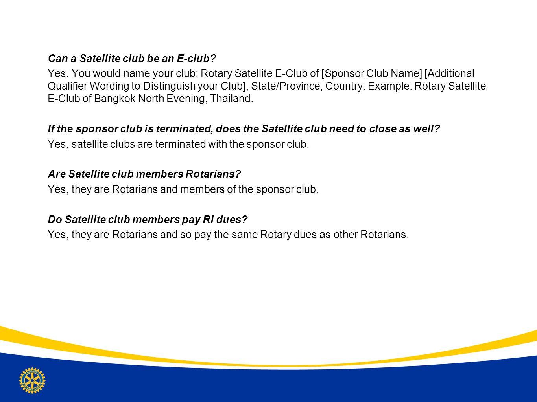 Can a Satellite club be an E-club