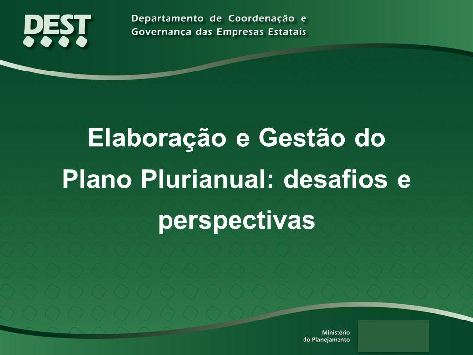 Plano Plurianual: desafios e perspectivas