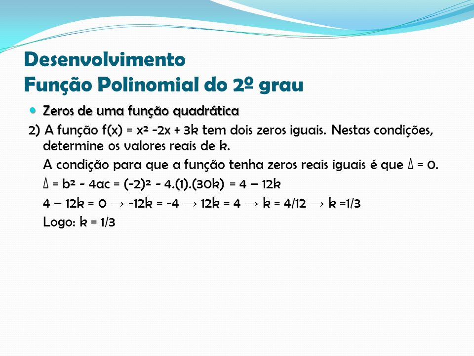Desenvolvimento Função Polinomial do 2º grau
