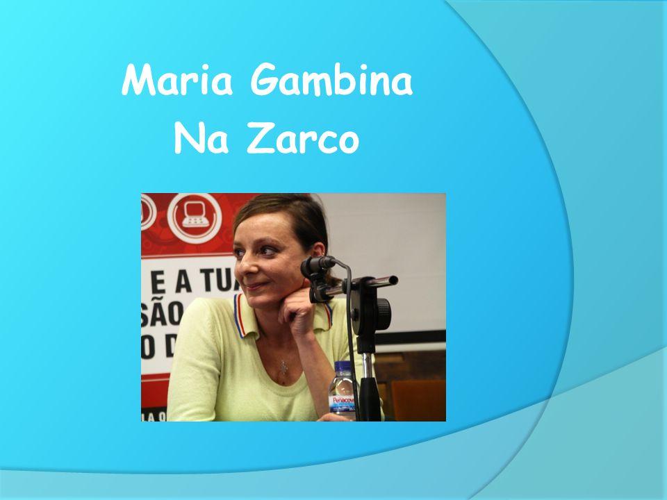 Maria Gambina Na Zarco