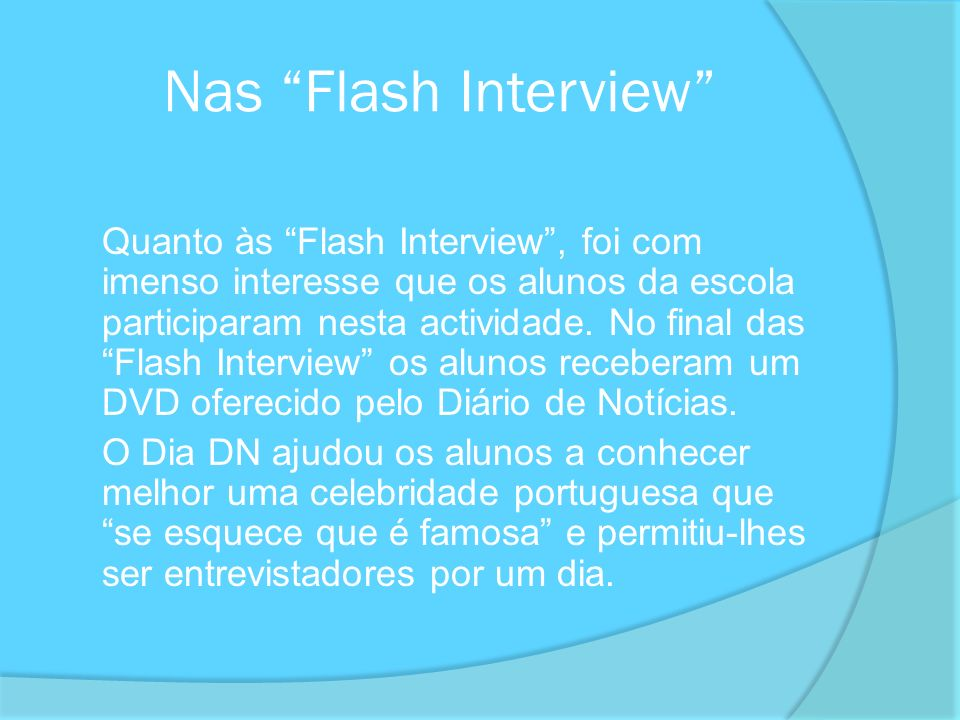 Nas Flash Interview