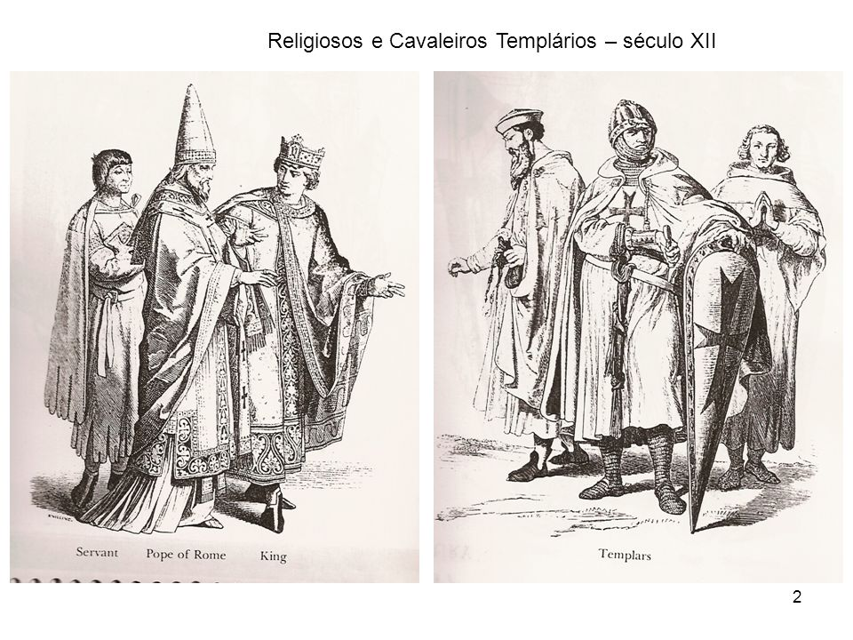 Religiosos e Cavaleiros Templários – século XII