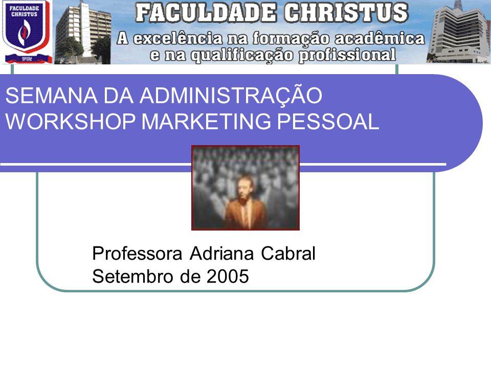 SEMANA DA ADMINISTRAÇÃO WORKSHOP MARKETING PESSOAL