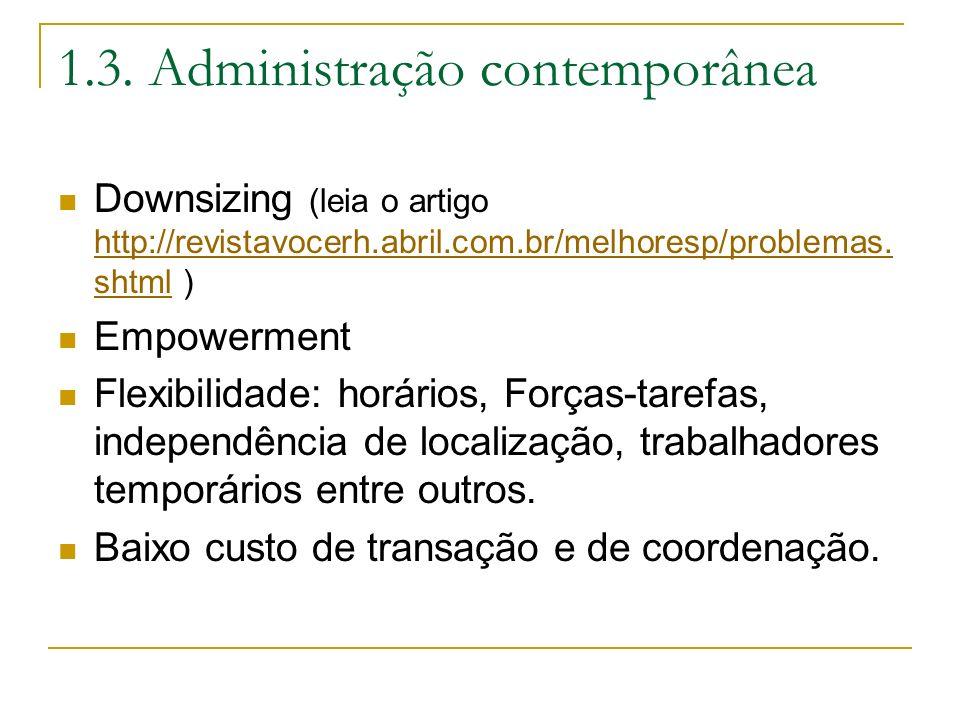 1.3. Administração contemporânea