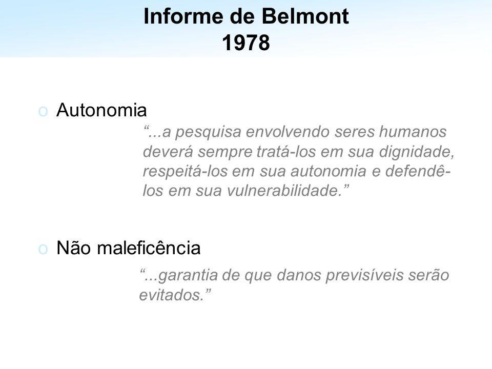 Informe de Belmont 1978 Autonomia Não maleficência