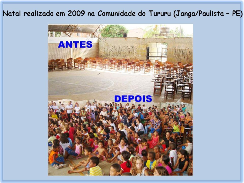 Natal realizado em 2009 na Comunidade do Tururu (Janga/Paulista – PE)