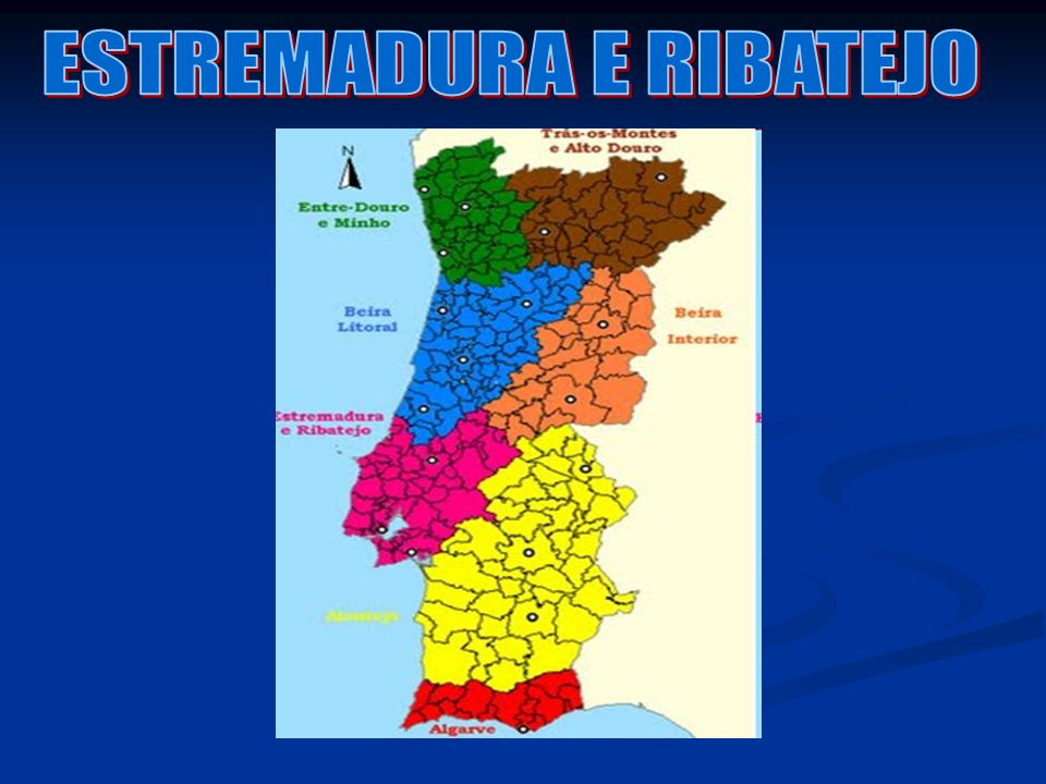 ESTREMADURA E RIBATEJO
