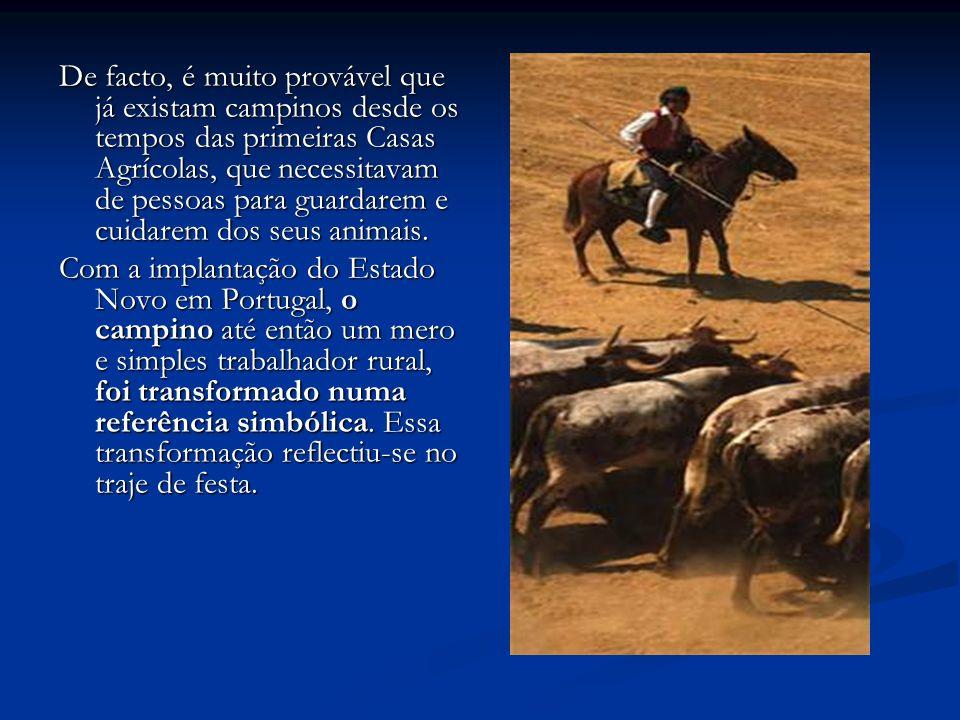 De facto, é muito provável que já existam campinos desde os tempos das primeiras Casas Agrícolas, que necessitavam de pessoas para guardarem e cuidarem dos seus animais.