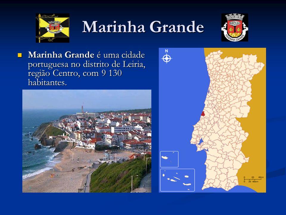 Marinha Grande Marinha Grande é uma cidade portuguesa no distrito de Leiria, região Centro, com 9 130 habitantes.