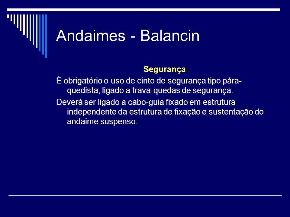 Andaimes - Balancin Segurança