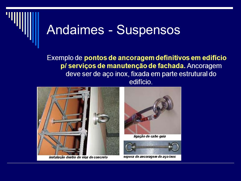 Andaimes - Suspensos
