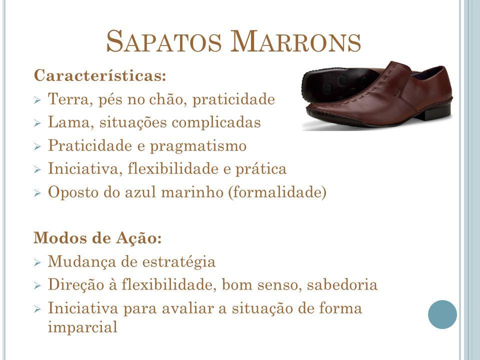 Sapatos Marrons Características: Terra, pés no chão, praticidade