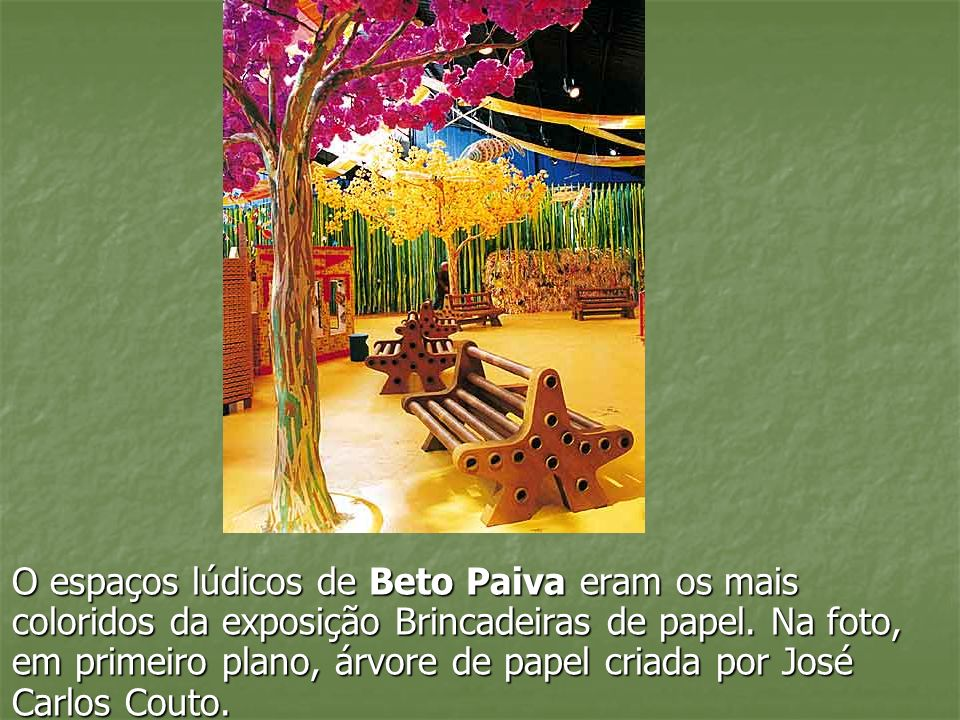 O espaços lúdicos de Beto Paiva eram os mais coloridos da exposição Brincadeiras de papel.