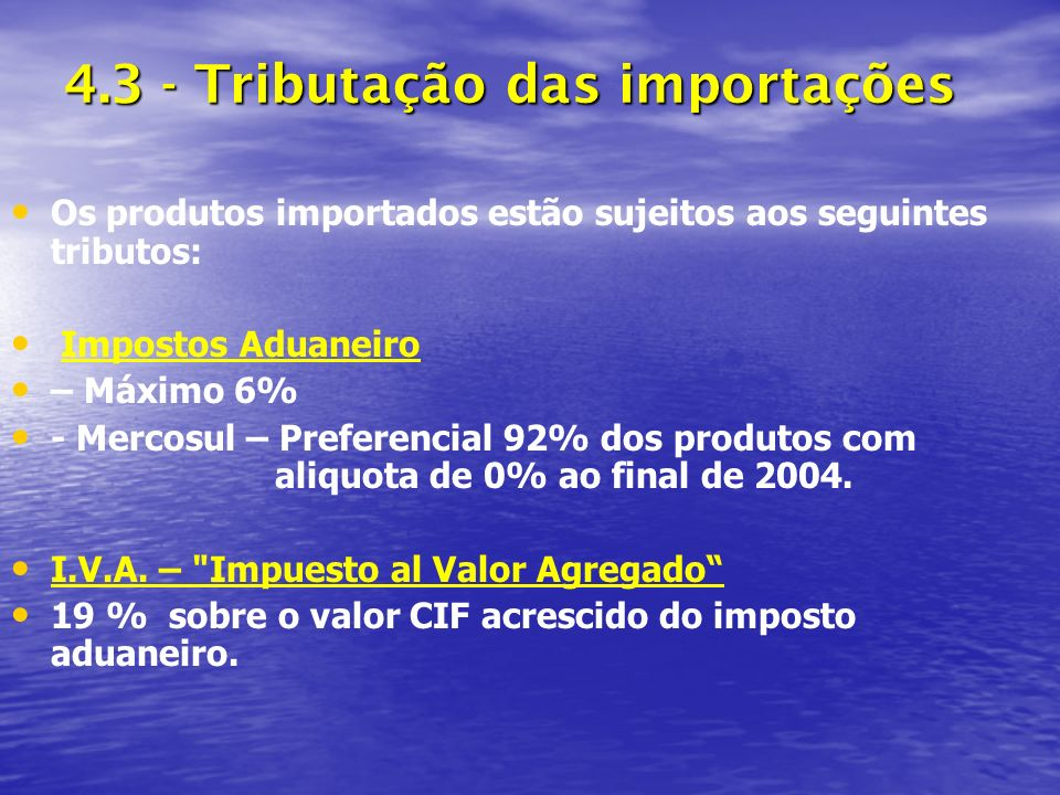 4.3 - Tributação das importações