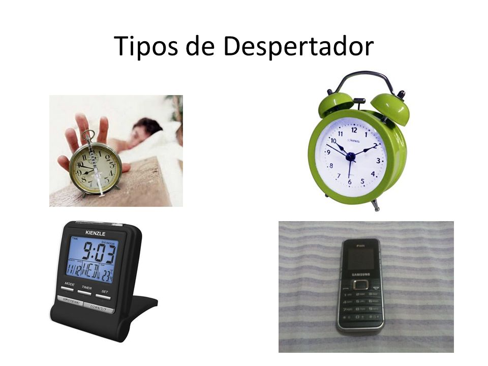 Tipos de Despertador