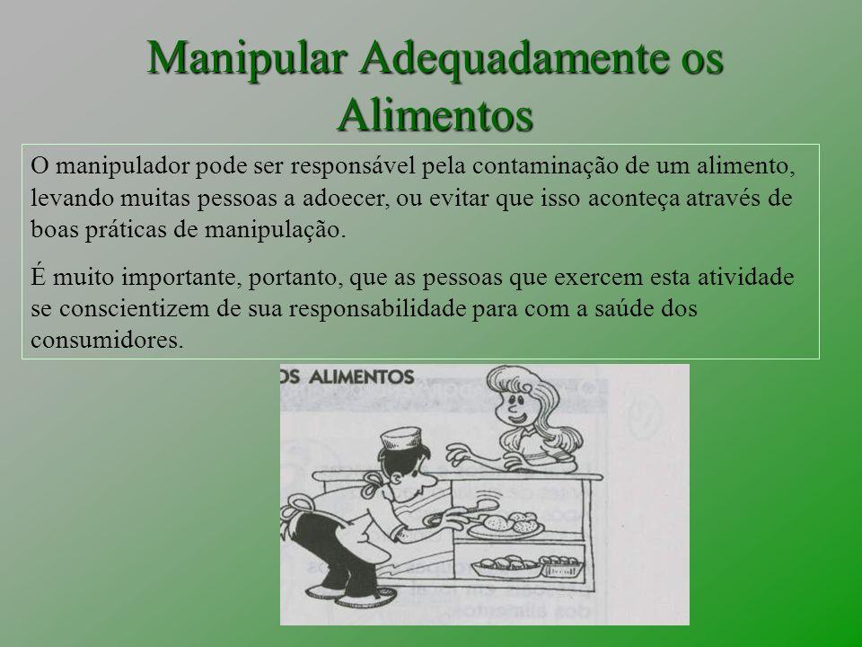 Manipular Adequadamente os Alimentos