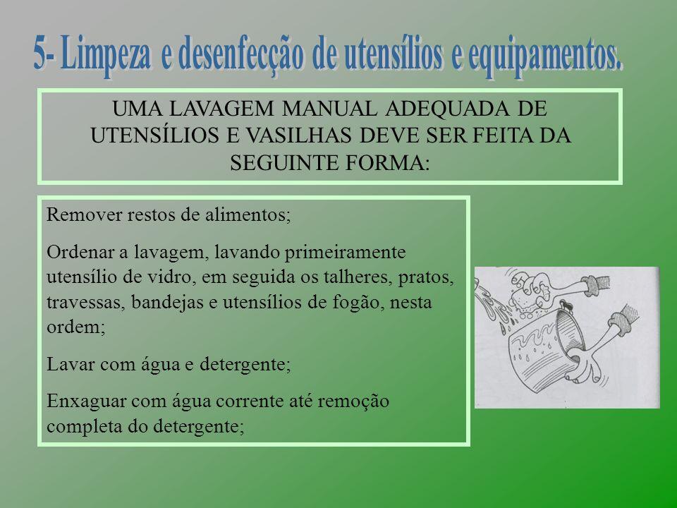 5- Limpeza e desenfecção de utensílios e equipamentos.