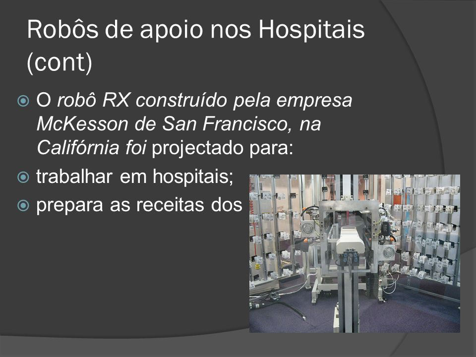 Robôs de apoio nos Hospitais (cont)