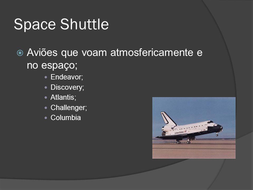 Space Shuttle Aviões que voam atmosfericamente e no espaço; Endeavor;