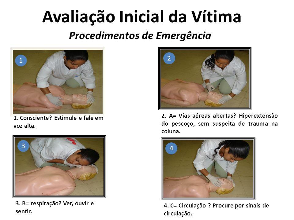 Avaliação Inicial da Vítima Procedimentos de Emergência