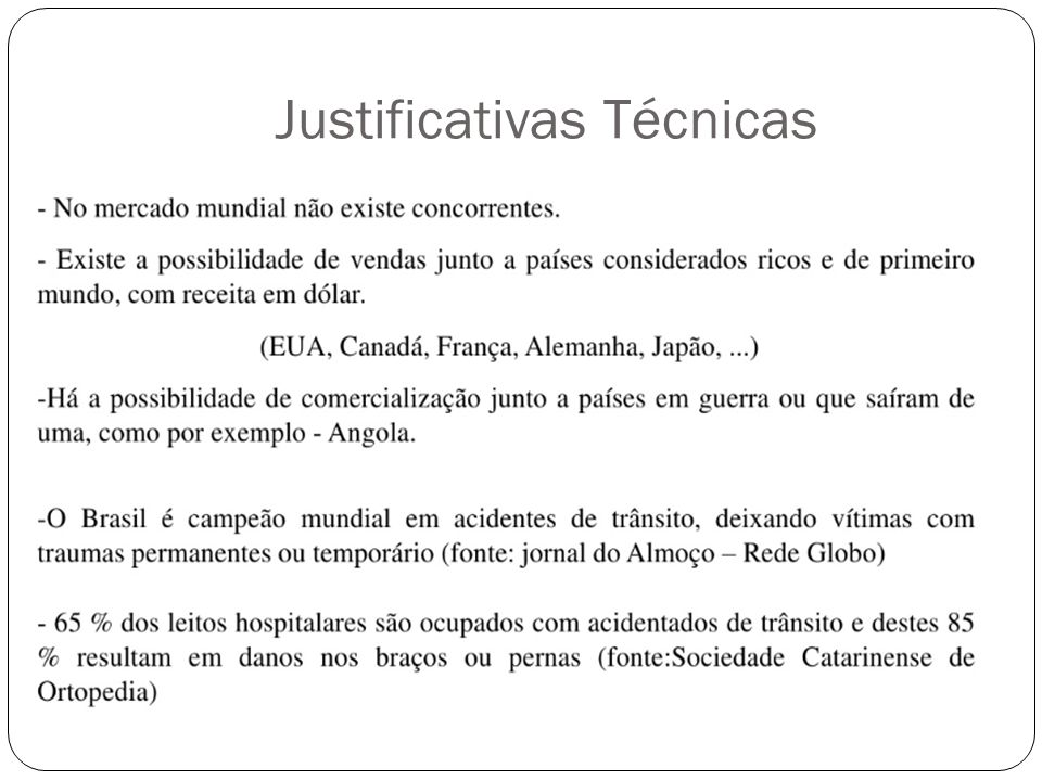 Justificativas Técnicas