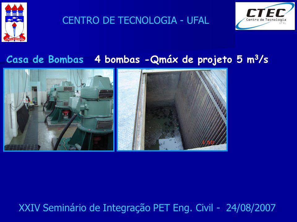 Casa de Bombas 4 bombas -Qmáx de projeto 5 m3/s