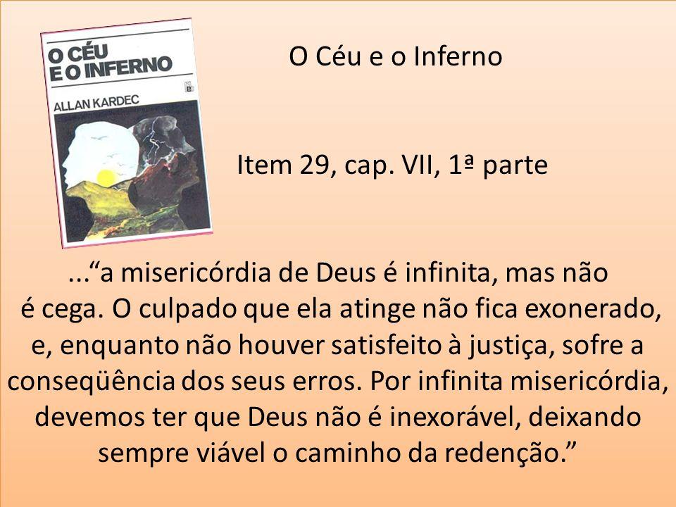 O Céu e o Inferno Item 29, cap. VII, 1ª parte