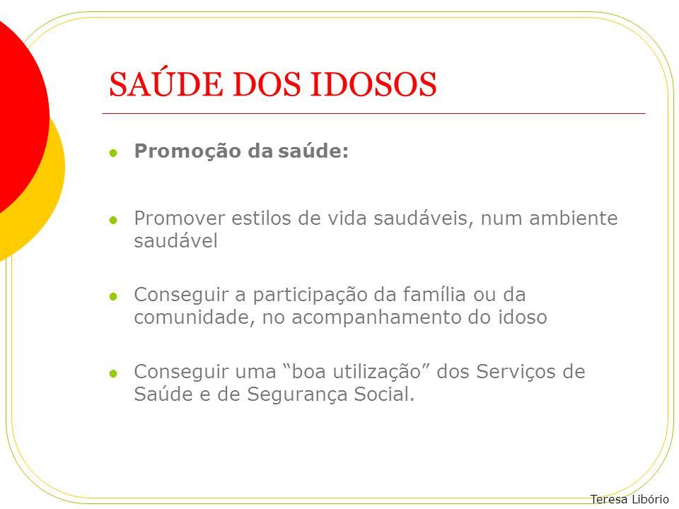 SAÚDE DOS IDOSOS Promoção da saúde: