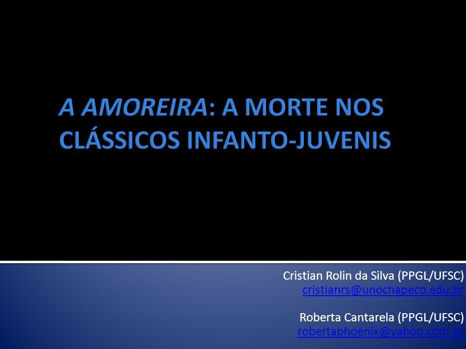 A AMOREIRA: A MORTE NOS CLÁSSICOS INFANTO-JUVENIS