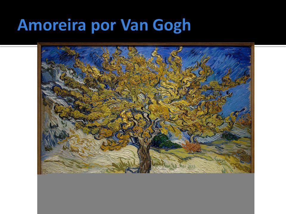 Amoreira por Van Gogh