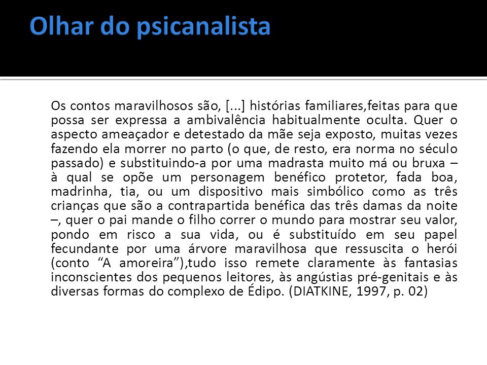 Olhar do psicanalista
