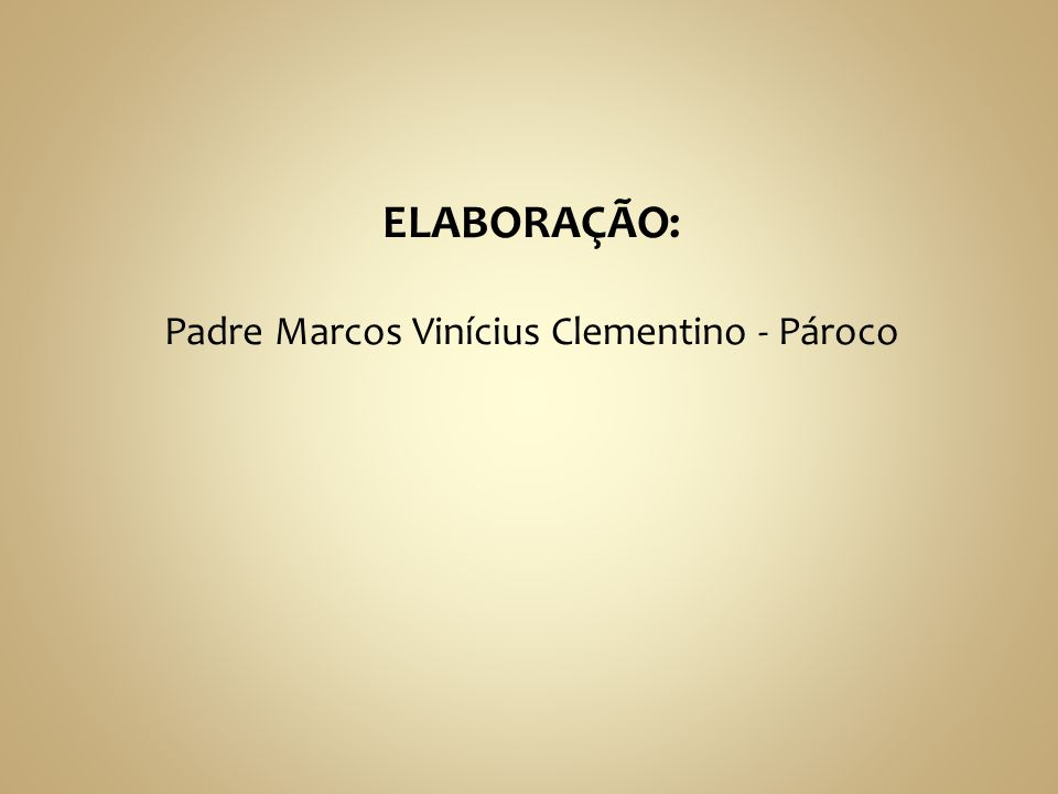 Padre Marcos Vinícius Clementino - Pároco