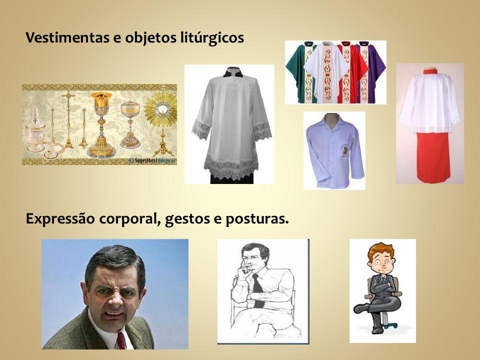 Vestimentas e objetos litúrgicos