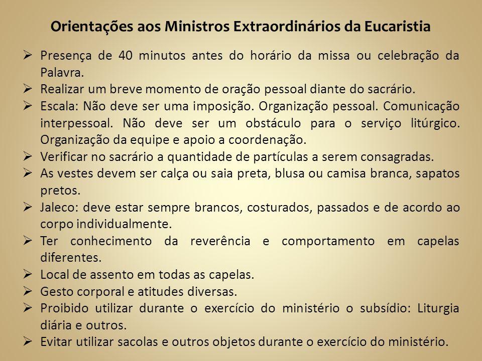 Orientações aos Ministros Extraordinários da Eucaristia