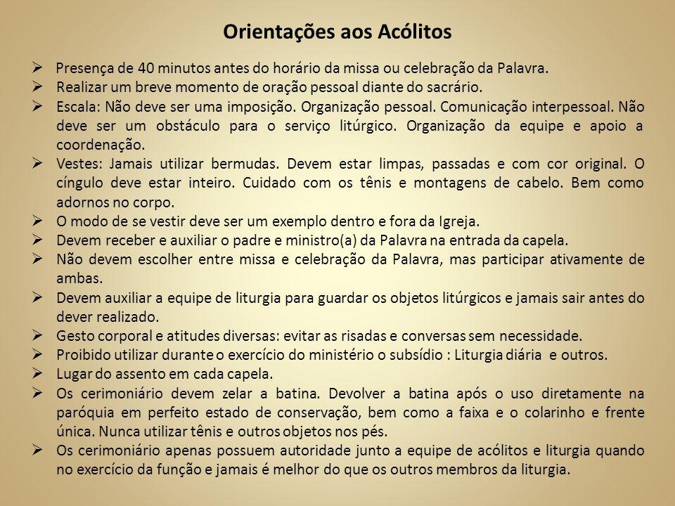 Orientações aos Acólitos