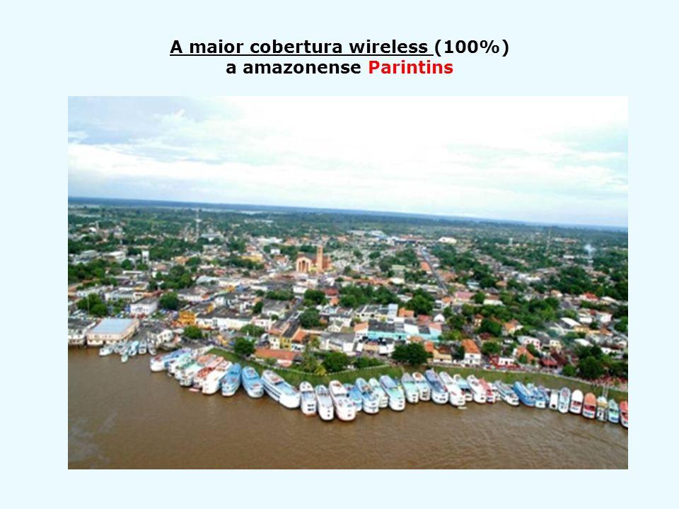 A maior cobertura wireless (100%) a amazonense Parintins