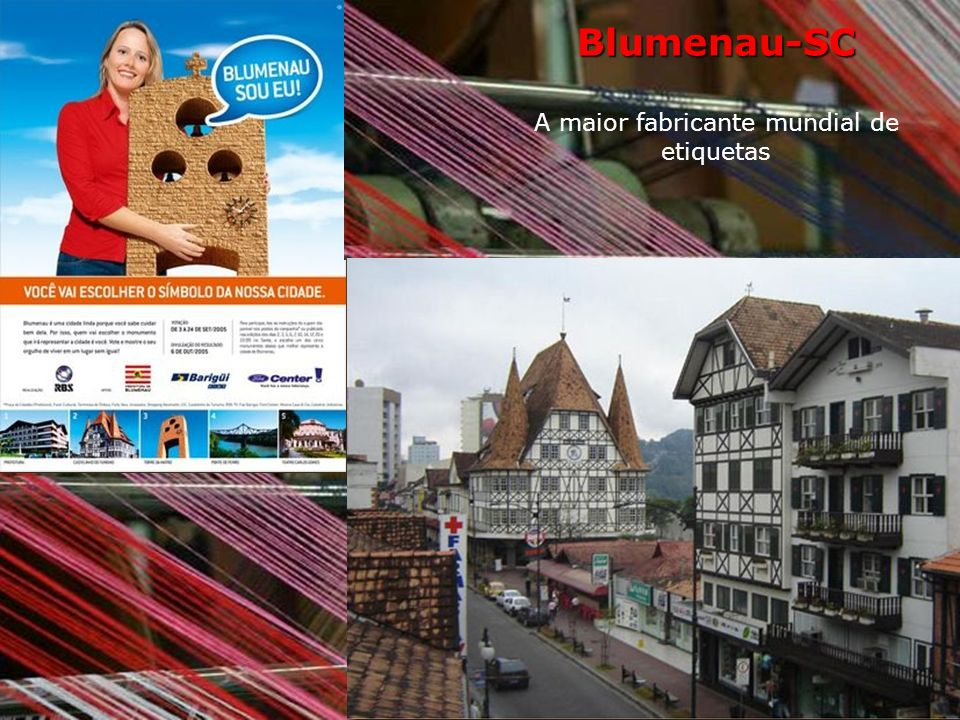 Blumenau-SC A maior fabricante mundial de etiquetas