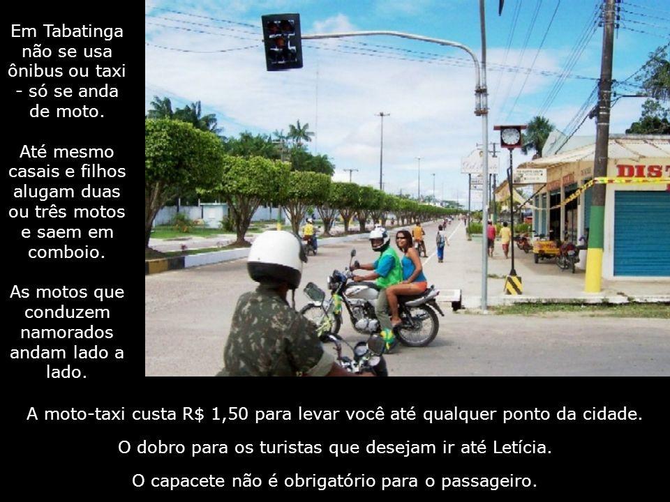 Em Tabatinga não se usa ônibus ou taxi - só se anda de moto.