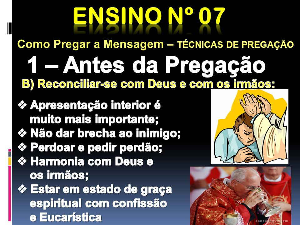 Ensino nº 07 1 – Antes da Pregação