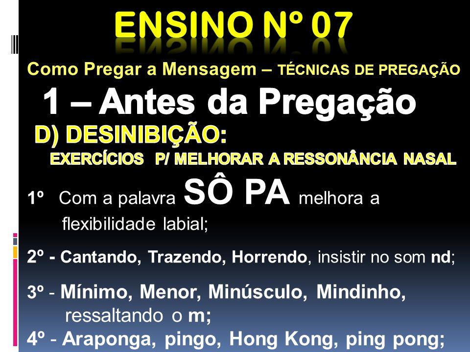 EXERCÍCIOS P/ MELHORAR A RESSONÂNCIA NASAL
