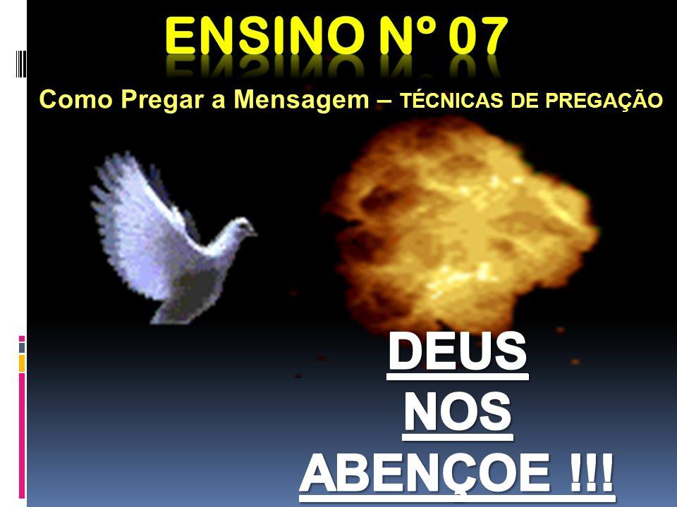Ensino nº 07 DEUS NOS ABENÇOE !!!