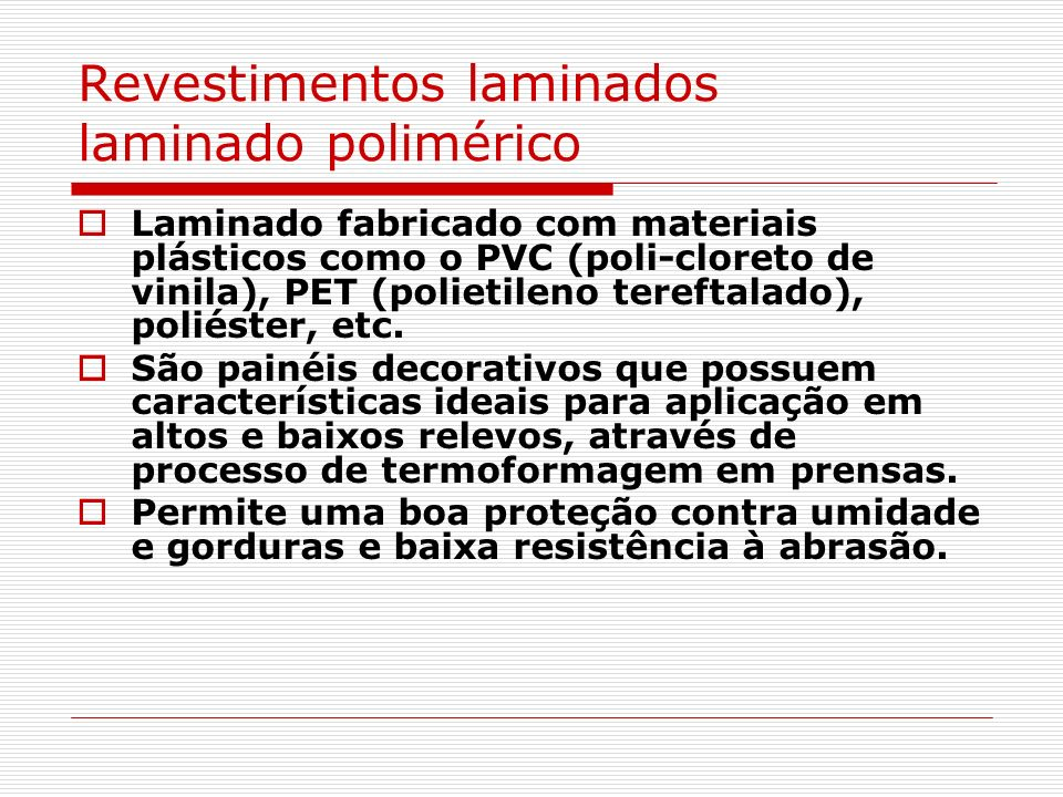 Revestimentos laminados laminado polimérico