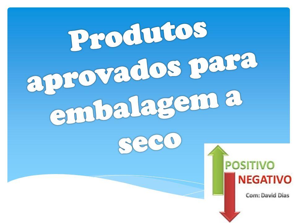 Produtos aprovados para embalagem a seco