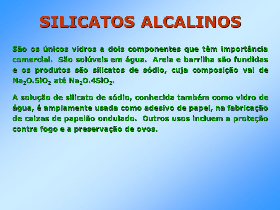 SILICATOS ALCALINOS