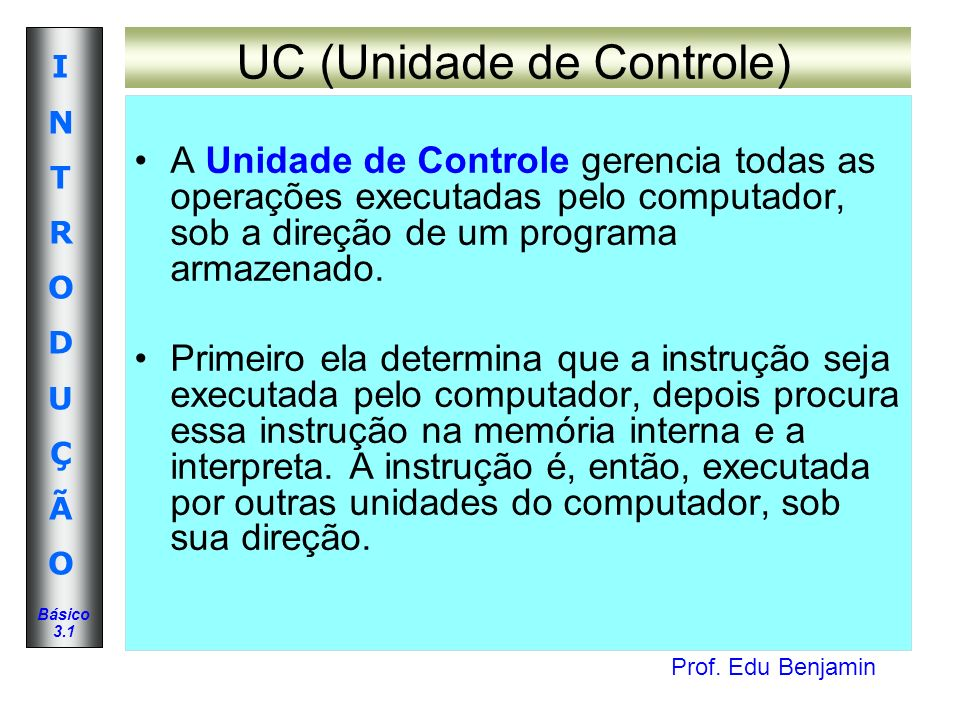 UC (Unidade de Controle)