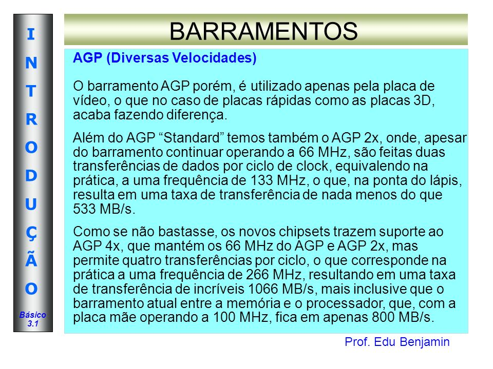 BARRAMENTOS AGP (Diversas Velocidades)