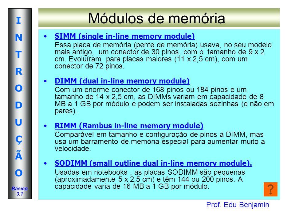 Módulos de memória SIMM (single in-line memory module)