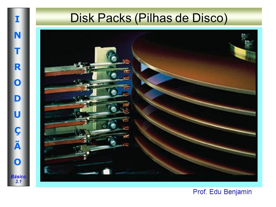 Disk Packs (Pilhas de Disco)