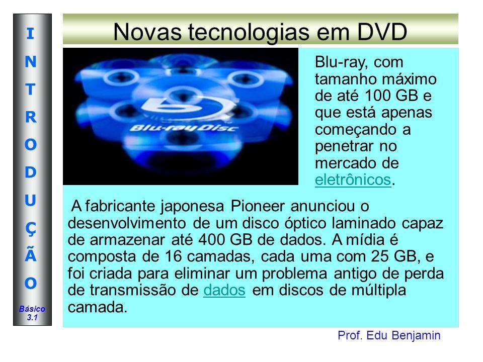 Novas tecnologias em DVD