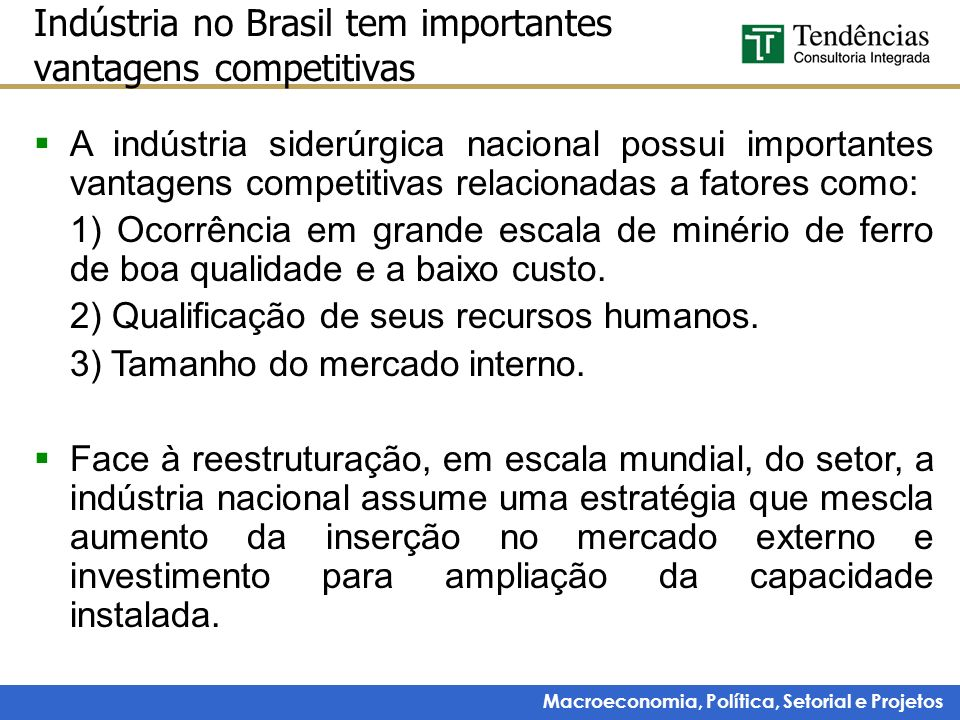 Indústria no Brasil tem importantes vantagens competitivas